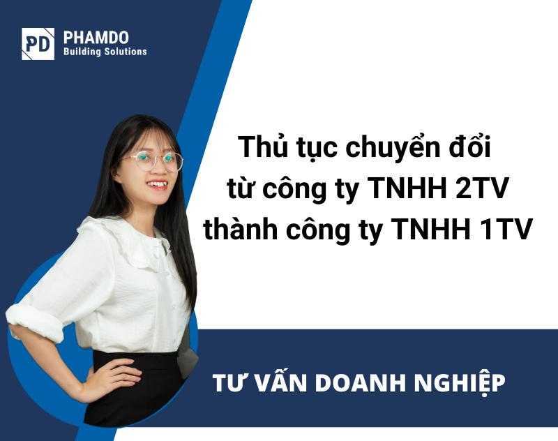 thu-tuc-chuyen-doi-tu-cong-ty-tnhh-2-thanh-vien-thanh-cong-ty-tnhh-1-thanh-vien