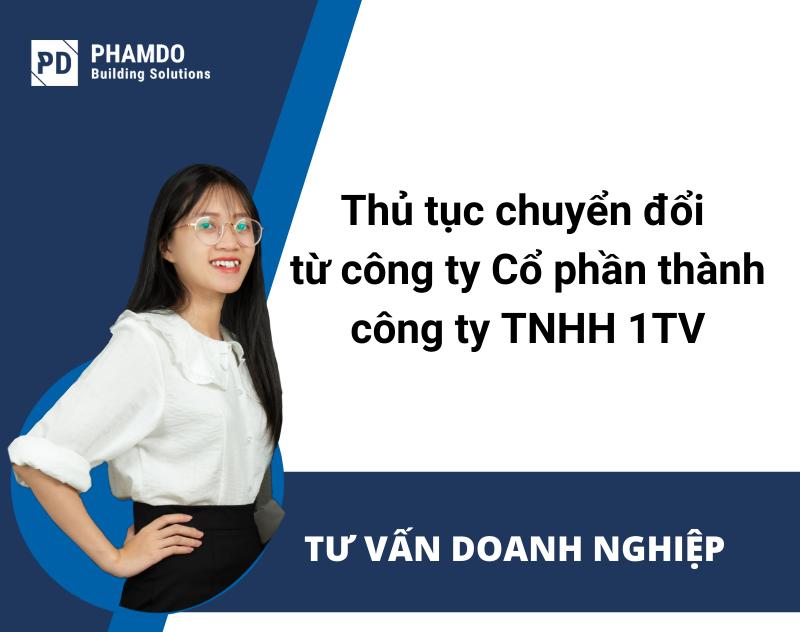 thu-tuc-chuyen-doi-tu-cong-ty-co-phan-thanh-cong-ty-tnhh-1-thanh-vien