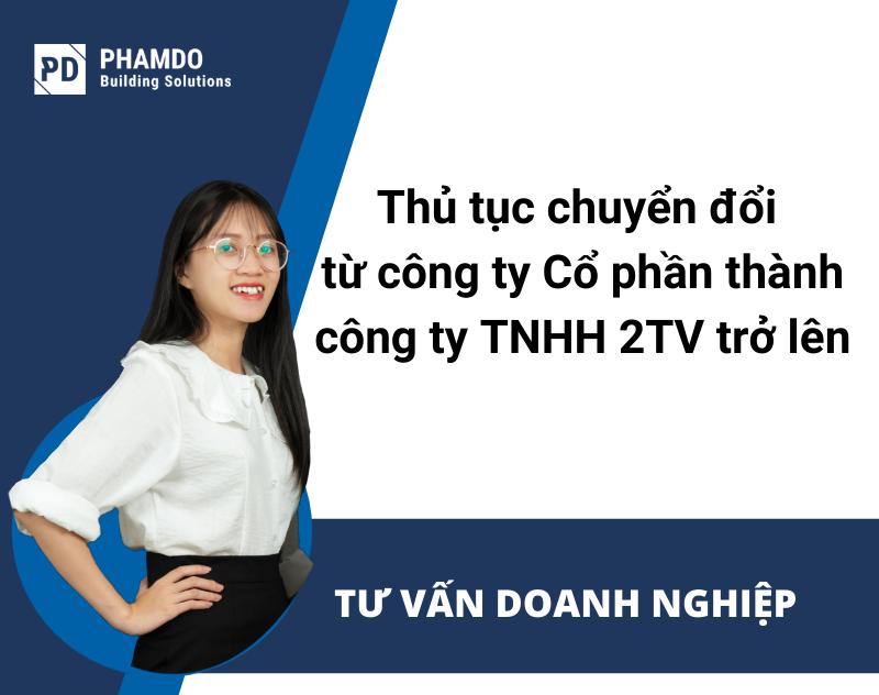 thu-tuc-chuyen-doi-tu-cong-ty-co-phan-thanh-cong-ty-tnhh-2-thanh-vien-tro-len
