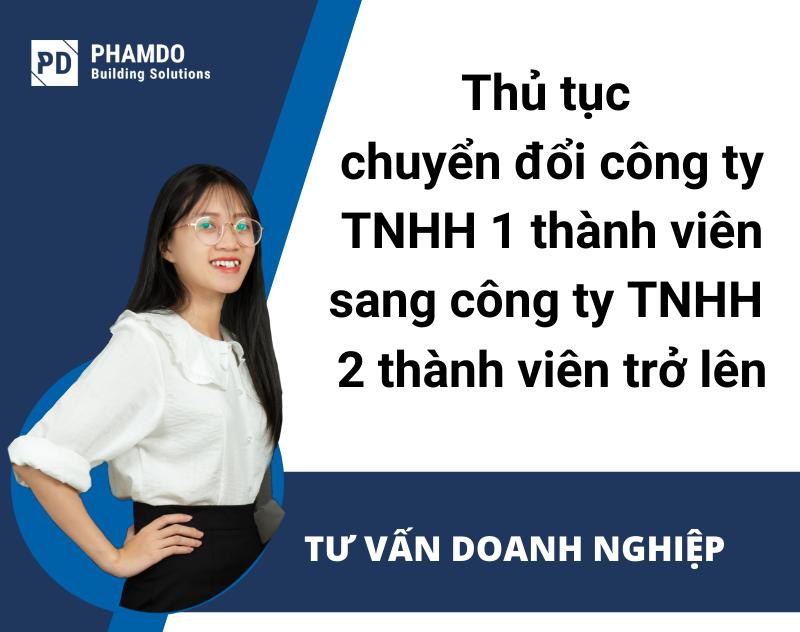 thu-tuc-chuyen-doi-cong-ty-tnhh-1-thanh-vien-sang-cong-ty-tnhh-2-thanh-vien-tro-len