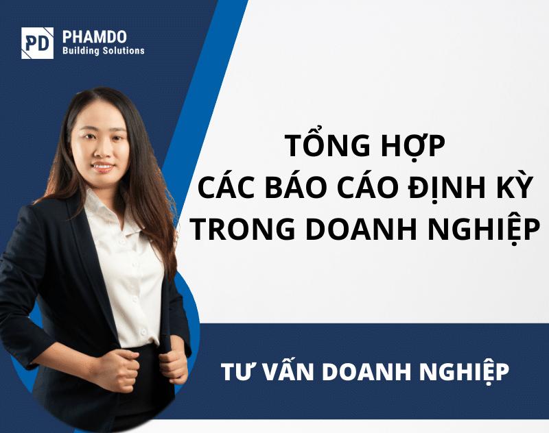 tong-hop-cac-bao-cao-dinh-ky-trong-doanh-nghiep