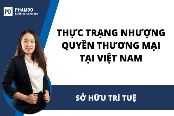 Thực trạng nhượng quyền thượng mại tại Việt Nam